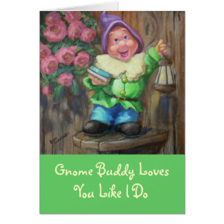 Gnome Buddy Loves card