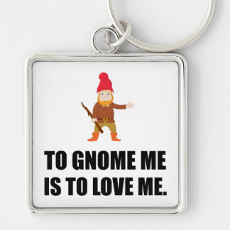 Gnome Me Is To Love Me Silver-Colored Square Key Ring
