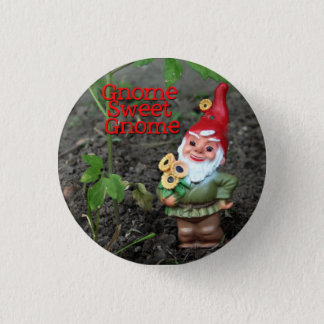 Gnome Sweet Gnome 3 Cm Round Badge