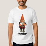 Gnome Talmbout? (throwback version) T-shirts