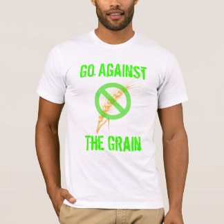 Go Against the Grain - Celiac Awareness T-Shirt
