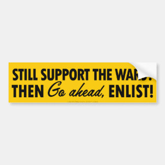 Go Ahead Enlist Bumper Sticker