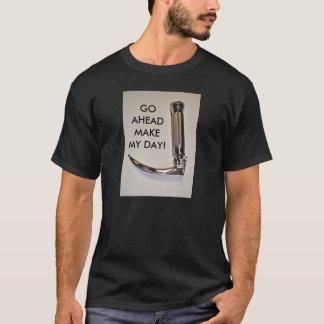 GO AHEAD MAKE MY DAY-SHIRT T-Shirt