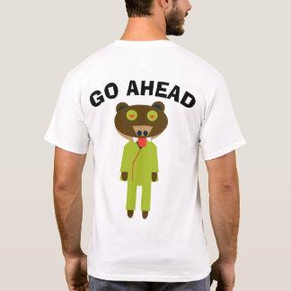 GO AHEAD mareguma T-Shirt