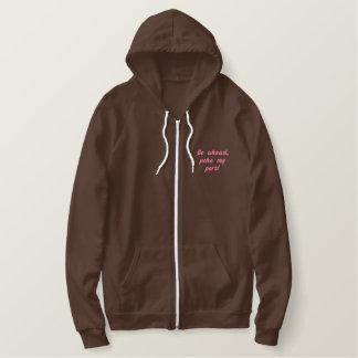 Go ahead, poke my port! embroidered hoodie