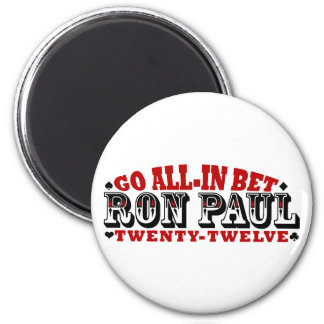 GO ALL IN BET RON PAUL FRIDGE MAGNETS