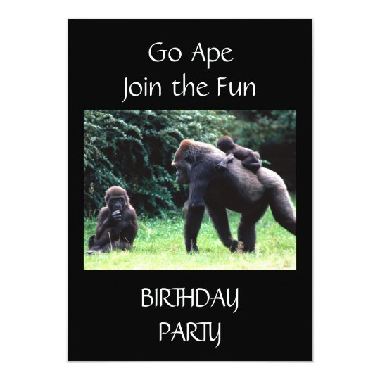 **GO APE** BIRTHDAY PARTY INVITATION