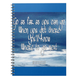 Go as far as you can go notebook