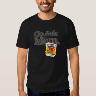 Go Ask Mom. Dad Approves Stamp for Black T-Shirt