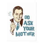 Go Ask Your Mother Postcard