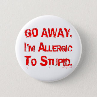 Go Away 6 Cm Round Badge