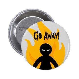 Go Away! 6 Cm Round Badge
