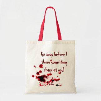 Go away before I... Budget Tote Bag