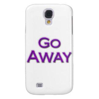 Go Away Samsung Galaxy S4 Case