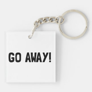 Go Away Double-Sided Square Acrylic Key Ring