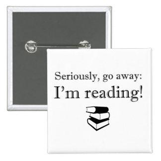 Go Away I m Reading Square Button