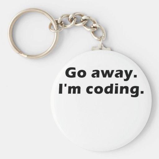 Go Away Im Coding Key Chain