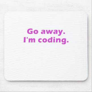 Go Away Im Coding Mousepads