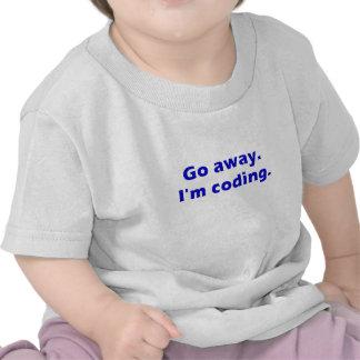 Go Away Im Coding Tshirt