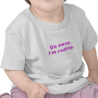 Go Away Im Coding T-shirt