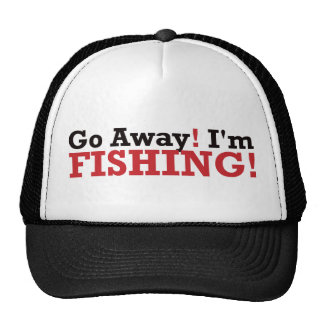 Go Away! I'm Fishing! - Red Hats