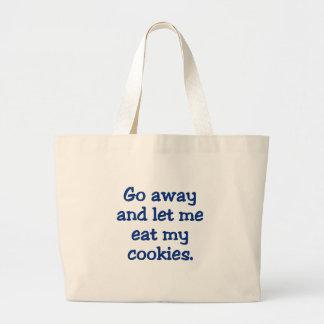 Go away; I'm on a break (2) Jumbo Tote Bag