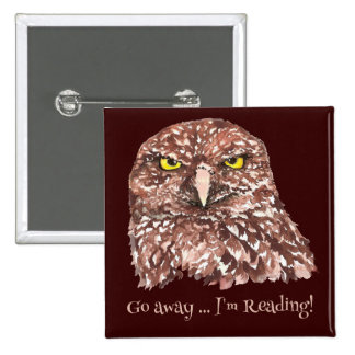 Go away, I'm Reading Fun Quote for book lovers 15 Cm Square Badge
