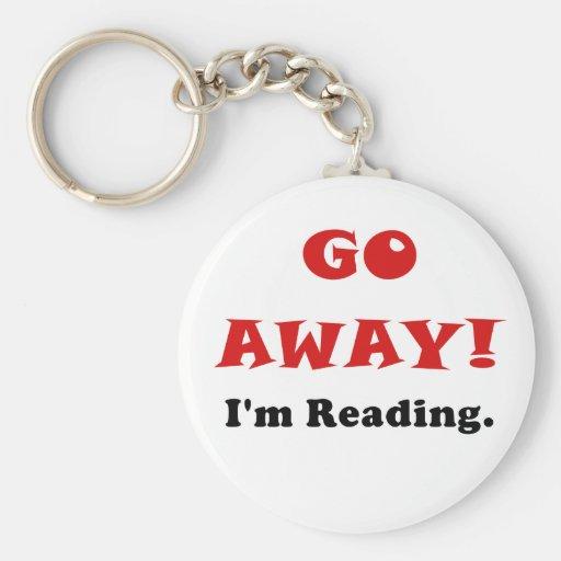 Go Away Im Reading Key Chains