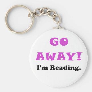 Go Away Im Reading Key Chain