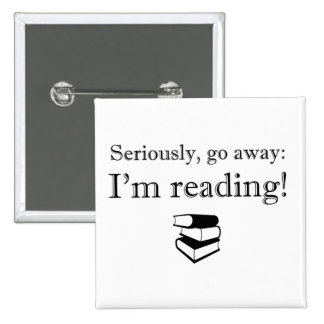 Go Away, I'm Reading! Square Button