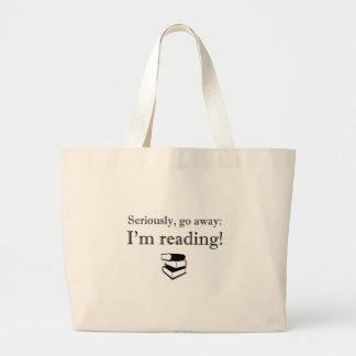 Go Away, I'm Reading! Tote Tote Bag