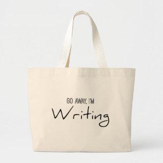 Go Away, I'm Writing Large Tote Bag