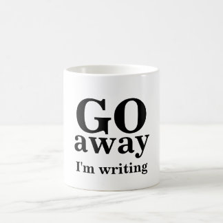 GO, away, I'm writing Basic White Mug