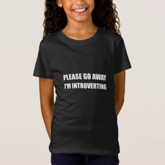 Go Away Introverting T-Shirt