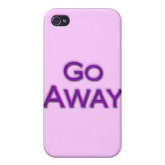 Go Away iPhone 4 Cases