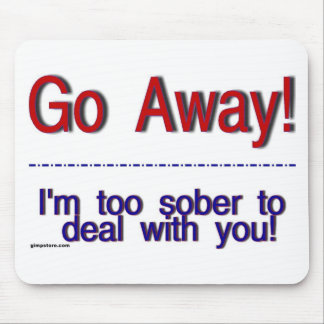 go away mouse pads