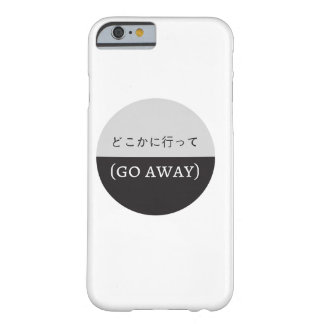 GO AWAY PHONE CASE BARELY THERE iPhone 6 CASE