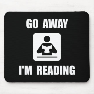 Go Away Reading Mouse Pad