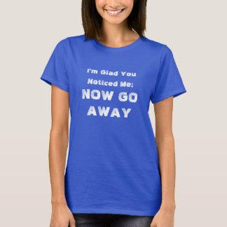 Go Away shirt