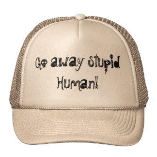 Go away stupid human mesh hats