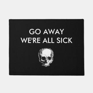 Go Away We're all sick Doormat
