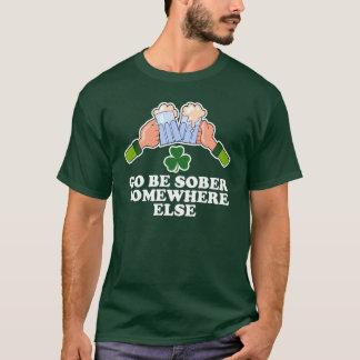 Go Be Sober Somewhere Else Shirt