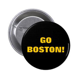 GO BOSTON! 6 CM ROUND BADGE