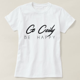 Go Coily, Be Happy Basic T-Shirt (Cursive Text)