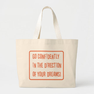 Go Confidently in the direction of your dreams Jumbo Tote Bag