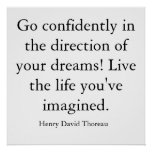 Go confidently in the direction of your dreams!... poster