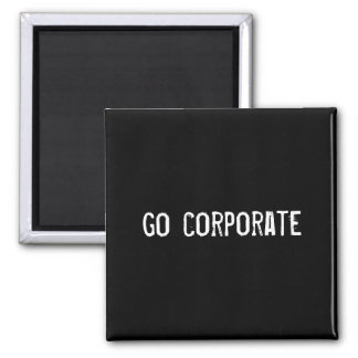 go corporate magnets