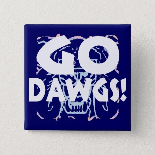 Go Dawgs2 15 Cm Square Badge