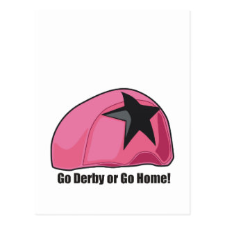 Go Derby Or Go Home Post Card