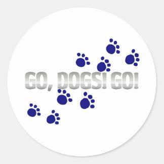 go, dogs! go! with blue paw prints round sticker
